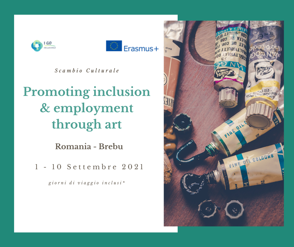 Scambio culturale in Romania – PROMOTING INCLUSION AND EMPLOYMENT THROUGH ART