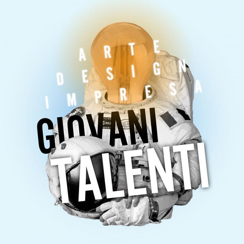 Giovani talenti: bando per giovani artisti e designer