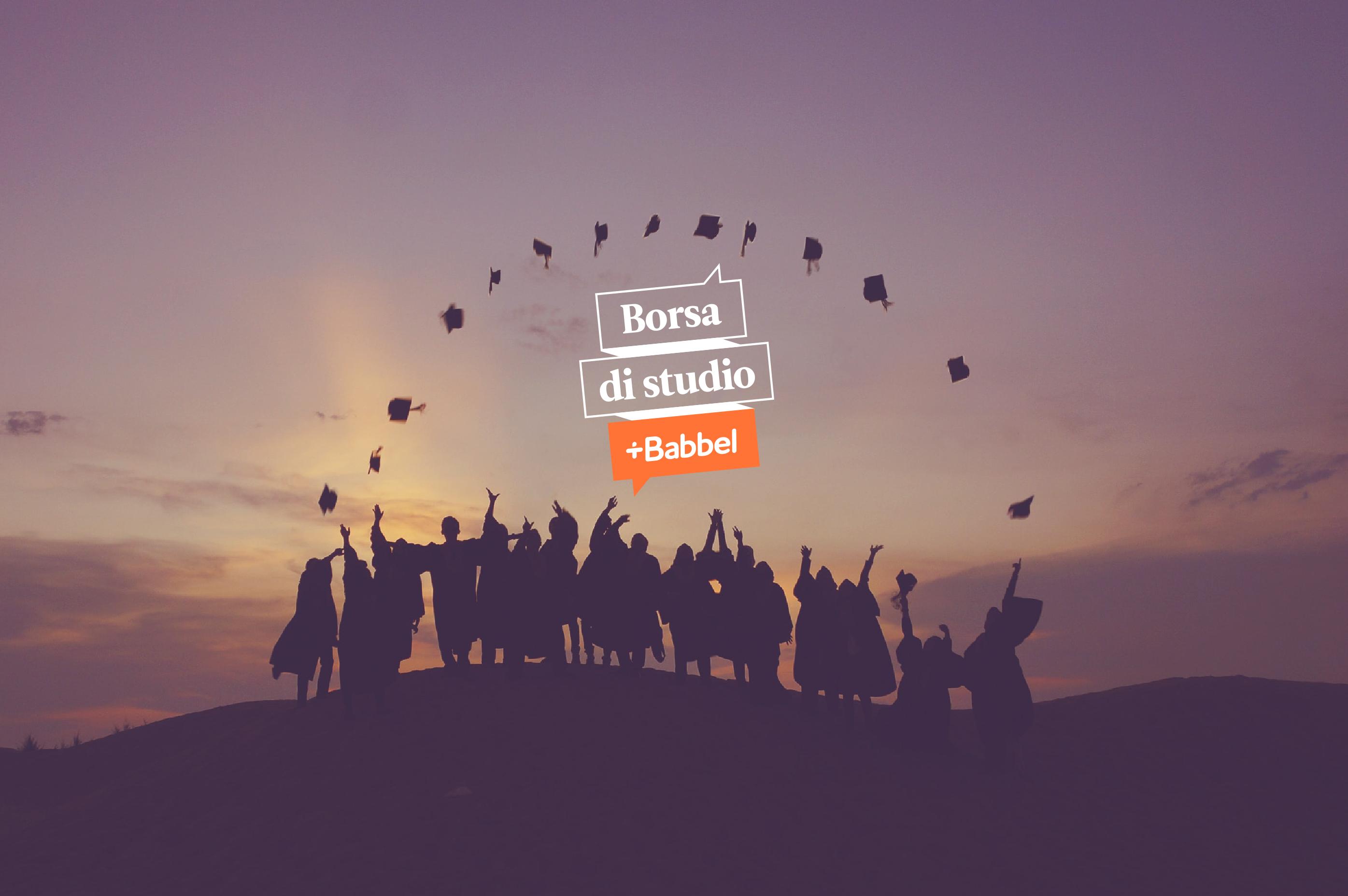 Borsa di studio Babbel:  in palio 1.500€per promuovere la diversità linguistica in Europa