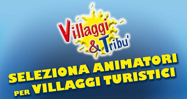 Villaggi&Tribù cerca Animatori